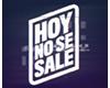 HOY NO SE SALE